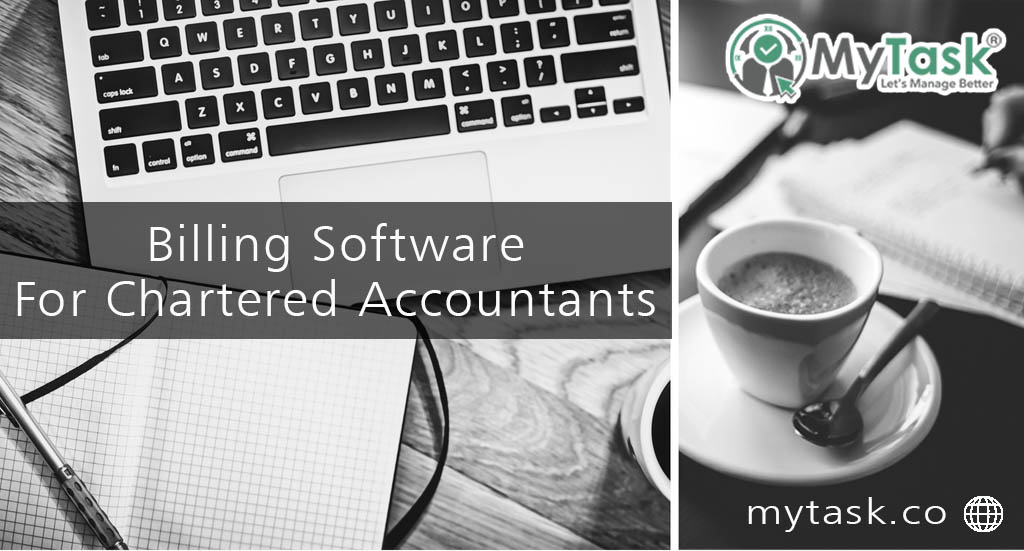 Best Billing Software For Chartered Accountants | MyTask